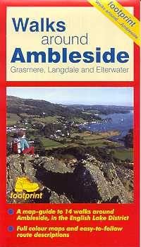 Walks Around Ambleside, Grasmere, Langdale and Elterwater