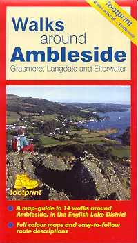 Walks Around Ambleside, Grasmere, Langdale and Elterwater