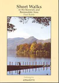 Short Walks in the Keswick and Borrowdale Area