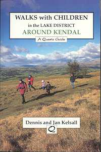 Walks With Children in the Lake District: Around Kendal