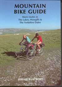 Mountain Bike Guide: More Routes in the Lakes, Howgills & the Yorkshire Dales