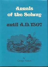 Annals of the Solway Until A.D. 1307