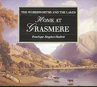Home at Grasmere: The Wordsworths and the Lakes