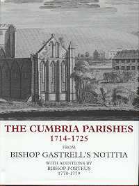 Cumbrian Parishes 1714 - 1725 from Bishop Gastrell's Notitia