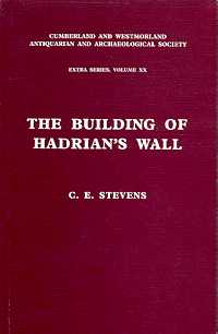 The Building of Hadrian's Wall