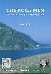 The Rock Men: Pioneers of Lakeland Geology