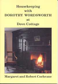 Housekeeping with Dorothy Wordsworth at Dove Cottage