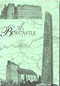 A Bewcastle Miscellany
