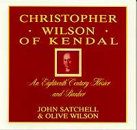 Christopher Wilson of Kendal: An 18th Century Hosier and Banker