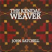 The Kendal Weaver