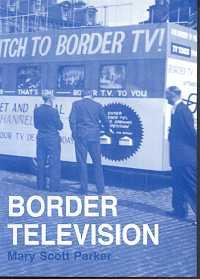 Border Television: A History