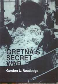 Gretna's Secret War