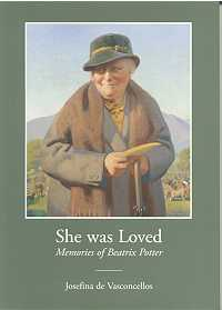 She Was Loved: Memories of Beatrix Potter