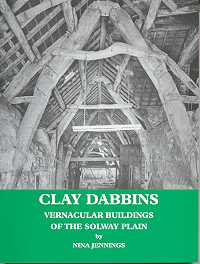 Clay Dabbins: Vernacular Buildings of the Solway Plain