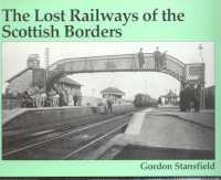 The Lost Railways of the Scottish Borders