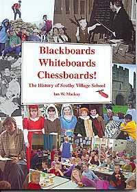 Blackboards Whiteboards Chessboards! The History of Scotby Village School