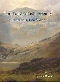 The Lake Artists Society: 1904-2004 - A Centenary Celebration