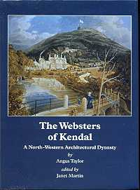 The Websters of Kendal: A North-Western Architectural Dynasty