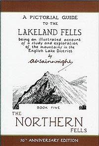 A Pictorial Guide to the Lakeland Fells, Book Five, Anniversary Edition, The Northern Fells