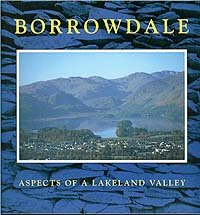 Borrowdale: Aspects of a Lakeland Valley
