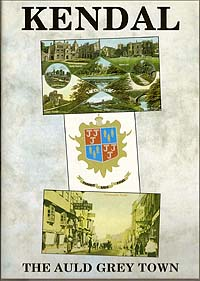 Kendal: The Auld Grey Town DVD