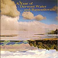 A Year of Derwent Water and Bassenthwaite