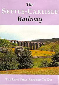 The Settle - Carlisle Railway DVD The Line That Refused To Die