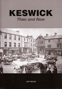 Keswick Then and Now