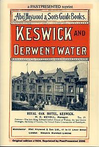 Abel Heywood's Guide Books - Keswick & Derwentwater Illustrated