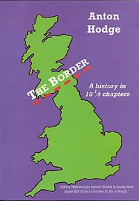 The Border - A History in 10 ½ Chapters