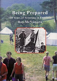 Being Prepared - 100 Years of Scouting in Cumbria