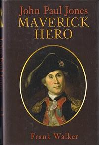 John Paul Jones - Maverick Hero