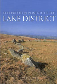 Prehistoric Monuments of the Lake District