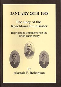 January 28th 1908 - The Story of the Roachburn Pit Disaster