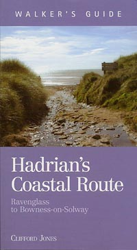 Hadrian's Coastal Route - Ravenglass to Bowness on Solway - Walkers Guide