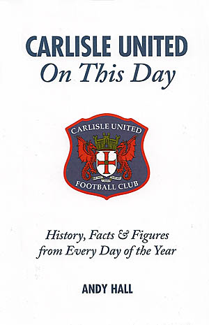 Carlisle United - On This Day