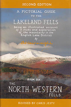 A Pictorial Guide to the Lakeland Fells - Book 6 - Second Edition - The North Western Fells