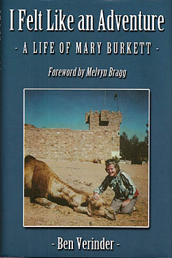 I Felt Like an Adventure - A Life of Mary Burkett