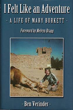 I Felt Like an Adventure - A Life of Mary Burkett