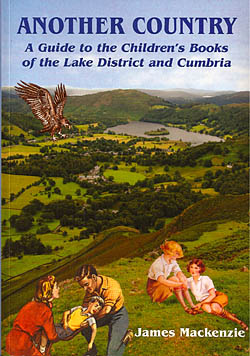 Another Country - A Guide to the Children's Books of the Lake District and Cumbria