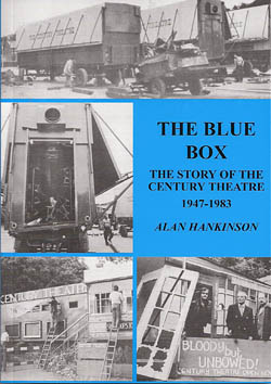 The Blue Box - The Story of the Century Theatre 1947-1983