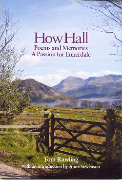 How Hall - Poems and Memories, A Passion For Ennerdale