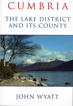Cumbria - The Lake District and its County