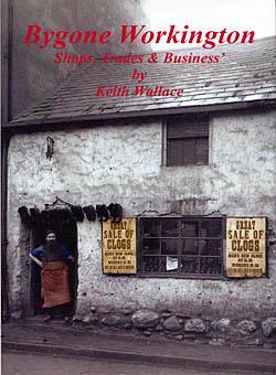 Bygone Workington - Shops, Trades & Businesses