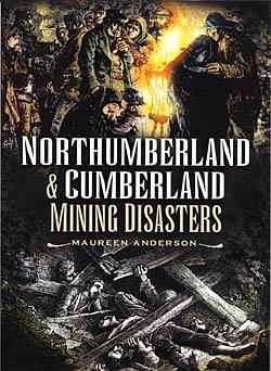 Northumberland & Cumberland Mining Disasters