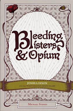 Bleeding Blisters & Opium