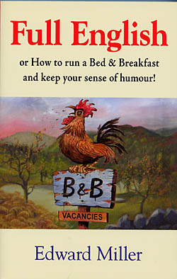Full English - Or How to Run a Bed & Breakfast and Keep Your Sense of Humour