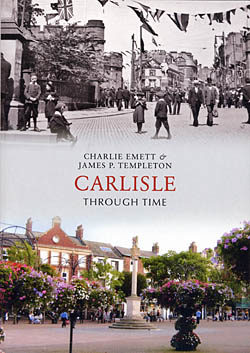 Carlisle Through Time