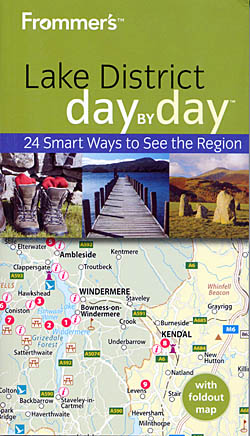 Frommer's Lake District Day by Day - 24 Smart Ways to See the Region