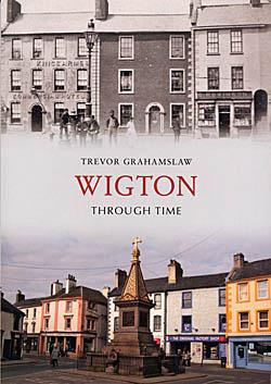 Wigton Through Time
